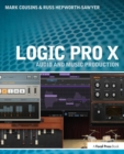 Logic Pro X : Audio and Music Production - Book