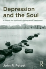 Depression and the Soul : A Guide to Spiritually Integrated Treatment - Book
