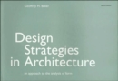 Design Strategies in Architecture : An Approach to the Analysis of Form - Book