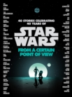 From a Certain Point of View (Star Wars) - eBook