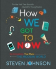 How We Got To Now - Book