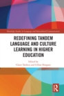 Redefining Tandem Language and Culture Learning in Higher Education - eBook