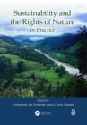 Sustainability and the Rights of Nature in Practice - eBook