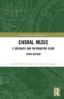 Choral Music : A Research and Information Guide - eBook