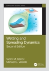 Wetting and Spreading Dynamics, Second Edition - eBook