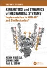 Kinematics and Dynamics of Mechanical Systems, Second Edition : Implementation in MATLAB(R) and SimMechanics(R) - eBook