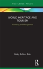 World Heritage and Tourism : Marketing and Management - eBook