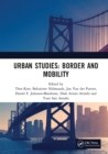 Urban Studies: Border and Mobility : Proceedings of the 4th International Conference on Urban Studies (ICUS 2017), December 8-9, 2017, Universitas Airlangga, Surabaya, Indonesia - eBook