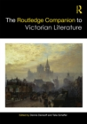 The Routledge Companion to Victorian Literature - eBook