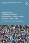 Transnational Feminisms, Transversal Politics and Art : Entanglements and Intersections - eBook