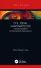 Colloidal Nanoparticles : Functionalization for Biomedical Applications - eBook