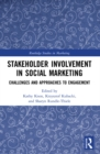 Stakeholder Involvement in Social Marketing : Challenges and Approaches to Engagement - eBook