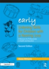 Early Listening Skills for Children with a Hearing Loss : A Resource for Professionals in Health and Education - eBook