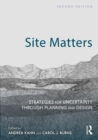 Site Matters : Strategies for Uncertainty Through Planning and Design - eBook