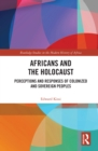 Africans and the Holocaust : Perceptions and Responses of Colonized and Sovereign Peoples - eBook