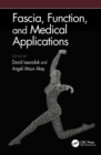 Fascia, Function, and Medical Applications - eBook
