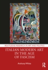 Italian Modern Art in the Age of Fascism - eBook