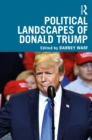 Political Landscapes of Donald Trump - eBook