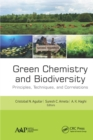 Green Chemistry and Biodiversity : Principles, Techniques, and Correlations - eBook