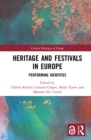 Heritage and Festivals in Europe : Performing Identities - eBook