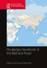 Routledge Handbook of the Belt and Road - eBook