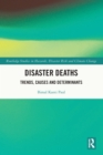 Disaster Deaths : Trends, Causes and Determinants - eBook