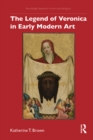 The Legend of Veronica in Early Modern Art - eBook