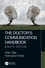 The Doctor's Communication Handbook, 8th Edition - eBook