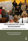 Collaborative Crisis Management : Inter-Organizational Approaches to Extreme Events - eBook