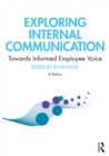 Exploring Internal Communication : Towards Informed Employee Voice - eBook