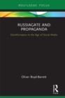 RussiaGate and Propaganda : Disinformation in the Age of Social Media - eBook