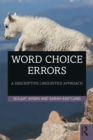 Word Choice Errors : A Descriptive Linguistics Approach - eBook