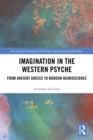 Imagination in the Western Psyche : From Ancient Greece to Modern Neuroscience - eBook