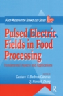 Pulsed Electric Fields in Food Processing : Fundamental Aspects and Applications - eBook