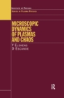 Microscopic Dynamics of Plasmas and Chaos - eBook