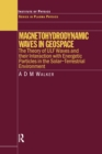 Magnetohydrodynamic Waves in Geospace : The Theory of ULF Waves and their Interaction with Energetic Particles in the Solar-Terrestrial Environment - eBook