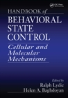 Handbook of Behavioral State Control : Cellular and Molecular Mechanisms - eBook