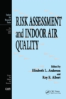 Risk Assessment and Indoor Air Quality - eBook