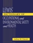 Lewis' Dictionary of Occupational and Environmental Safety and Health - eBook