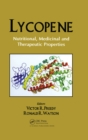 Lycopene : Nutritional, Medicinal and Therapeutic Properties - eBook