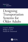 Designing Transportation Systems for Older Adults - eBook