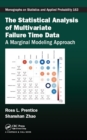 The Statistical Analysis of Multivariate Failure Time Data : A Marginal Modeling Approach - eBook