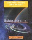 Dynamic Fields and Waves - eBook