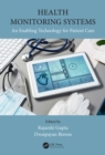 Health Monitoring Systems : An Enabling Technology for Patient Care - eBook