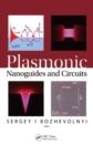 Plasmonic Nanoguides and Circuits - eBook