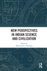 New Perspectives in Indian Science and Civilization - eBook
