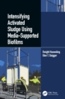 Intensifying Activated Sludge Using Media-Supported Biofilms - eBook