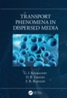 Transport Phenomena in Dispersed Media - eBook