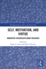 Self, Motivation, and Virtue : Innovative Interdisciplinary Research - eBook