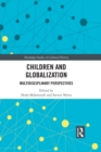 Children and Globalization : Multidisciplinary Perspectives - eBook